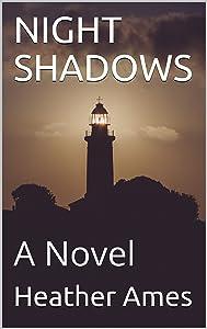 NIGHT SHADOWS: A Novel