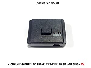 Viofo GPS Mount For the V2 A119/A119S and A119 Pro Dash Cameras (Updated Mount)