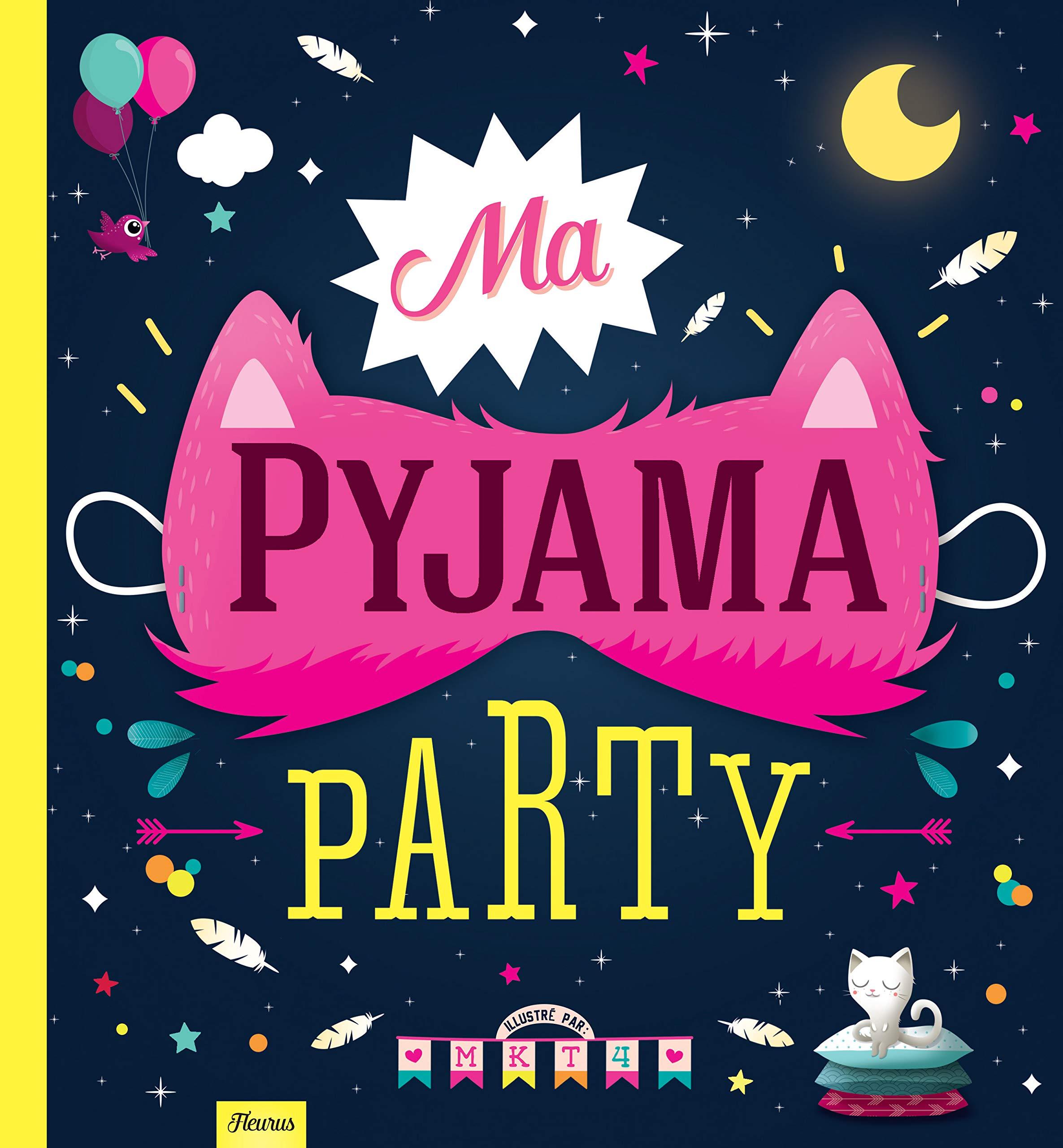 Ma pyjama party: Collectif: 9782215132455: Books - Amazon.ca
