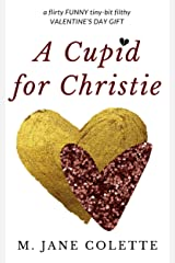 A Cupid for Christie Kindle Edition