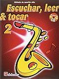 Escuchar, Leer & Tocar 2 Saxofon Alto Saxophone +CD