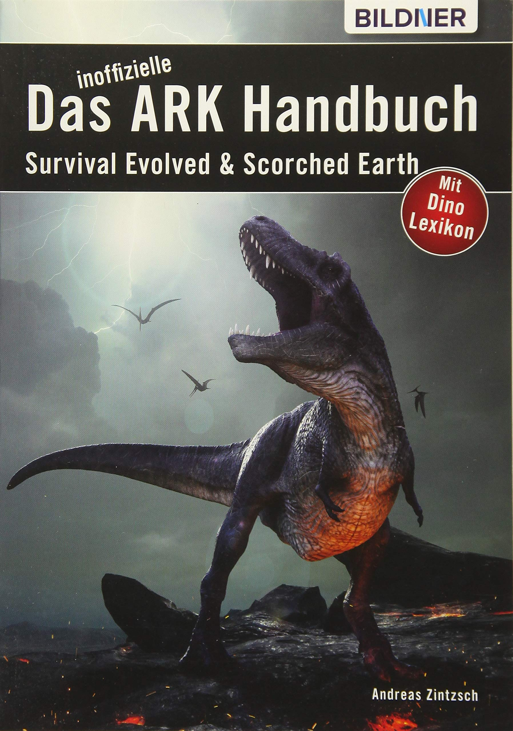 Das große inoffizielle ARK-Handbuch: Survival Evolved & Scorched ...