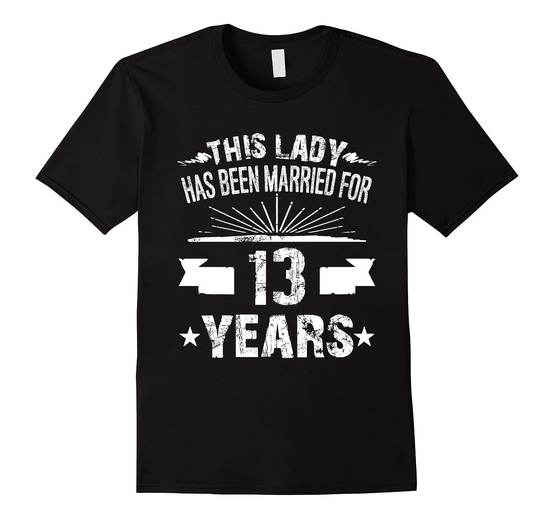 13th Wedding Anniversary Gifts 13 Year Shirt For Her Rt Rateeshirt