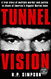 Tunnel Vision: A True Story of Multiple Murder and Justice in Chaos at America's Biggest Marine Base