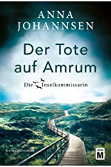 Der Tote auf Amrum (Die Inselkommissarin 6) (German Edition) Kindle Edition