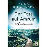 Der Tote auf Amrum (Die Inselkommissarin 6) (German Edition)