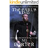 The Earl's King: England: The Second Viking Age (The Earls of Mercia Book 8)