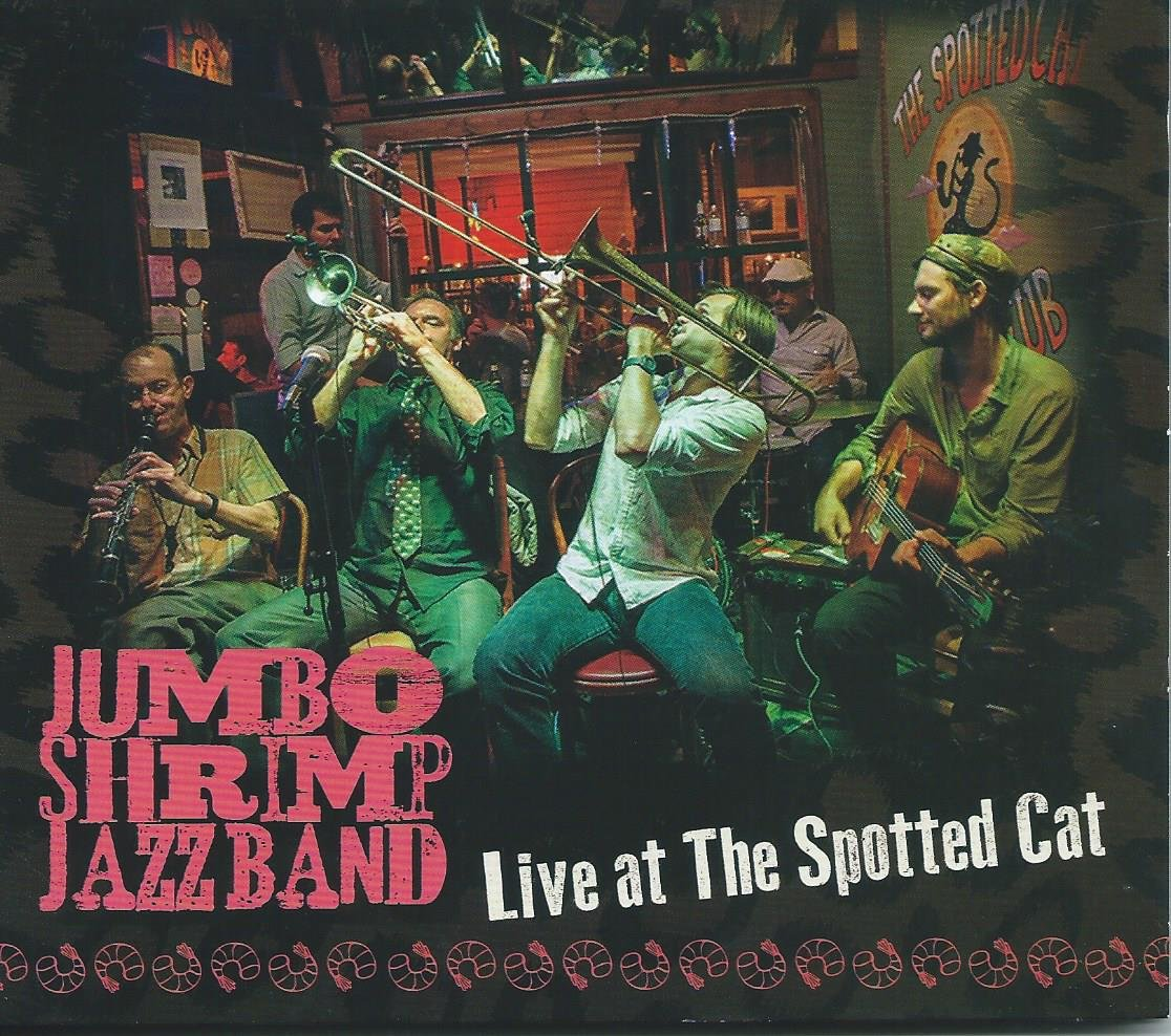 Jumbo Shrimp Jazz Band Live at the Spotted Cat