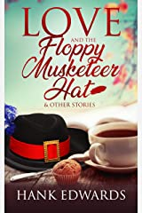 Love and the Floppy Musketeer Hat