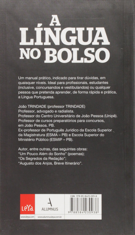 Lingua no Bolso, A: Dicas de Portugues Para Todas as Ocasioes: João  Trindade: 9788584230938: Amazon.com: Books