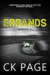 Errands: Singles #1 (Singles Short Fiction) Kindle Edition