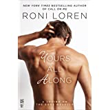 Yours All Along (Loving on the Edge Series)
