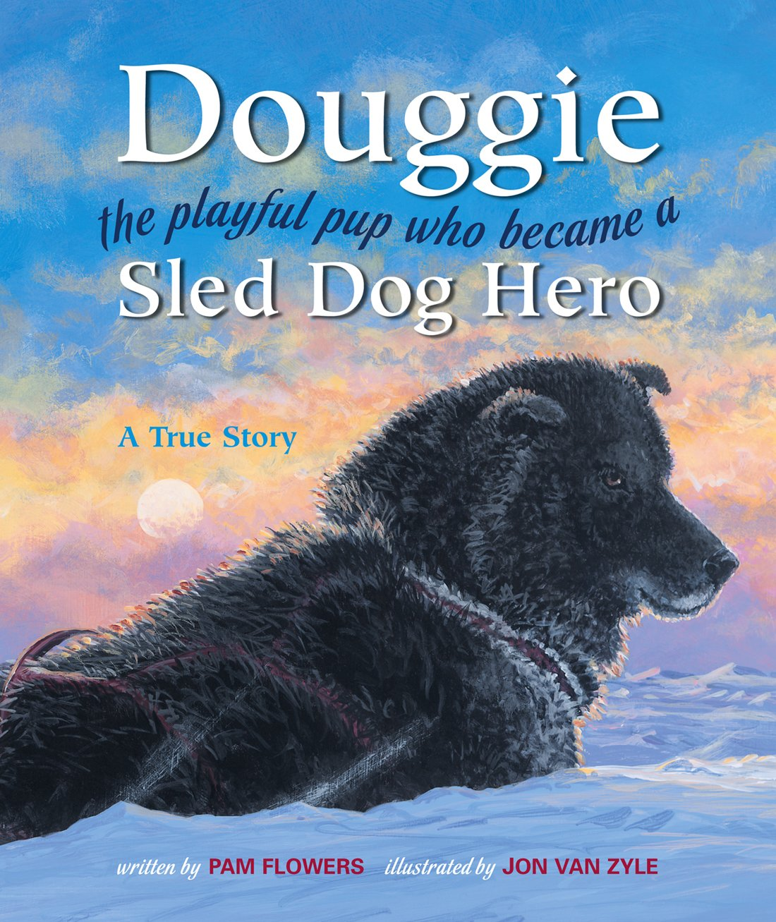 Douggie: the playful pup who became a sled dog hero by Graphic Arts Center Publishing Co. (Image #1)