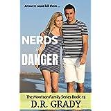 Nerds in Danger: Clean, heartwarming, fun nerds on the run (The Morrison Family Series Book 15)