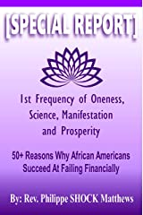 50+ Reasons Why African Americans Succeed At Failing Financially Kindle Edition