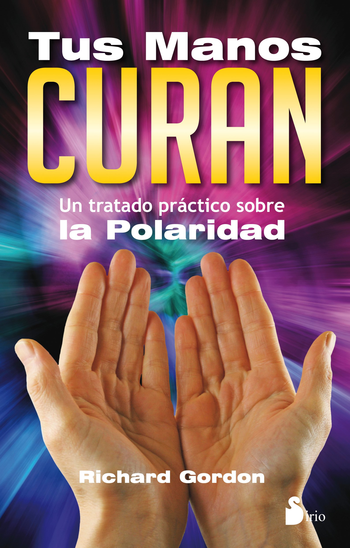 Download Tus manos curan (Spanish Edition) pdf epub