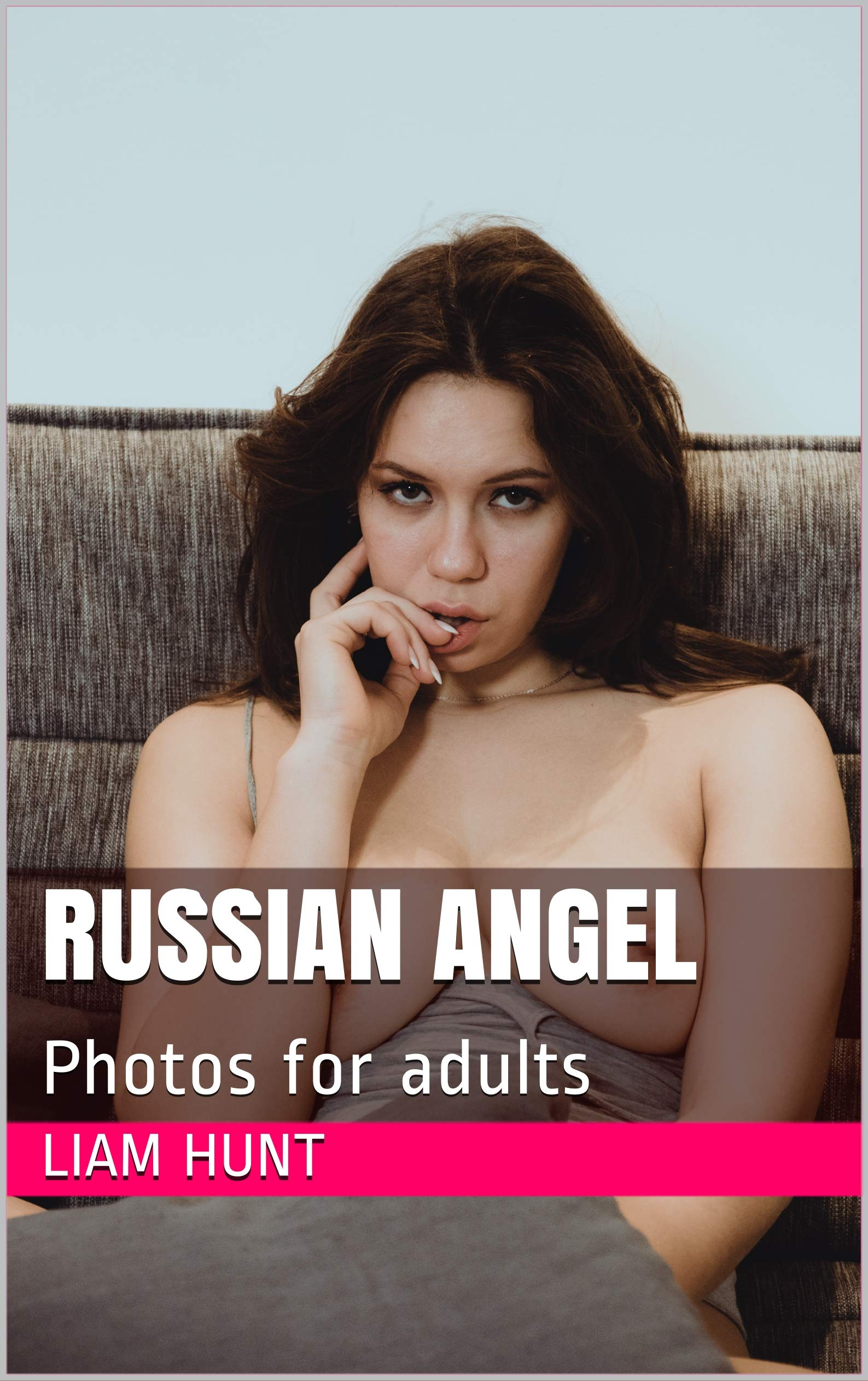 Russian Angel: Photos for adults por Liam Hunt