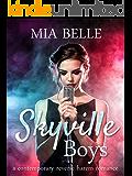 Skyville Boys: A Contemporary Reverse Harem Romance
