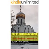 Breve historia de Rusia: De los hiperbóreos a Vladimir Putin
