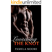 Gay: Loosening the Knot (Gay Romance, Gay Fiction, First Time Gay, Gay Erotica, Gay Love)