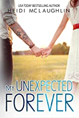 My Unexpected Forever (The Beaumont Series Book 2) Kindle Edition