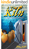 A Time To Kiln: Book 2 in the Jade Blackwell Mystery Series