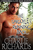 The Gargoyle's Running Back (A Paranormal's Love Book 17)