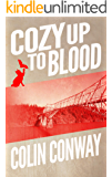 Cozy Up to Blood: a novel about an island, a cat, knitting, and vampires (The Cozy Up Series Book 3)