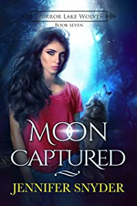 Moon Captured (Mirror Lake Wolves Book 7)