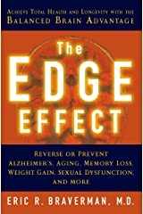 The Edge Effect: Achieve Total Health and Longevity with the Balanced Brain Advantage Kindle Edition