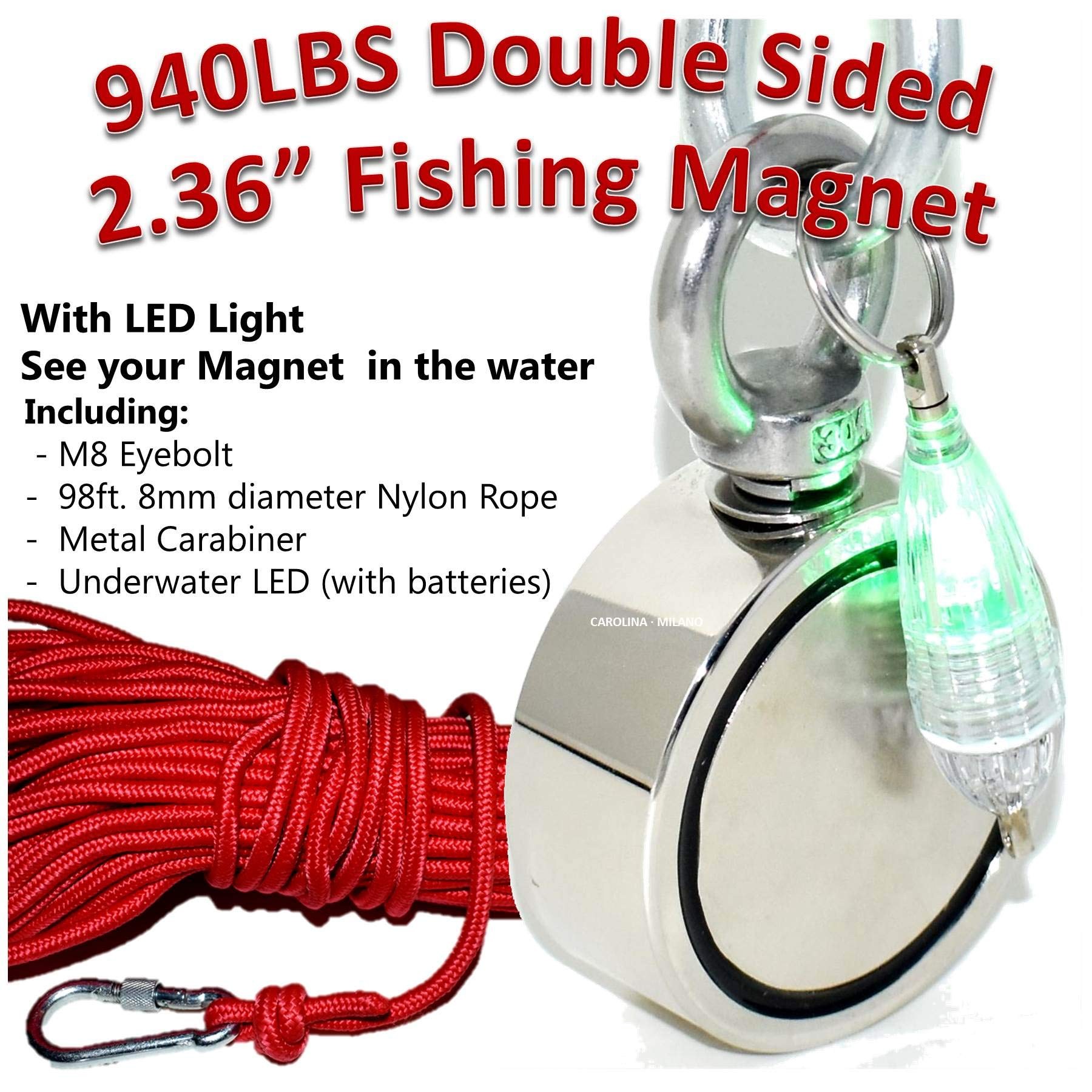 Double Sided Fishing Magnet kit 940 LBS Combined Pulling Force Strong Rare Earth Neodymium N52 Magnetic Grade Diameter 2.36'', M8 Eyebolt 98ft. 8mm Rope & LED Light Retrieve from Rivers Lakes Canals by CAROLINA MILANO