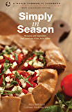Simply in Season: 10th Anniversary Edition (World Community Cookbook)
