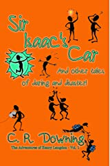 Sir Isaac's Car: And other tales of daring and disaster (The Adventures of Henry Langdon Book 1) Kindle Edition