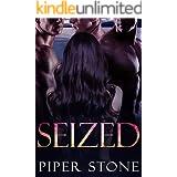 Seized: A Rough Romance