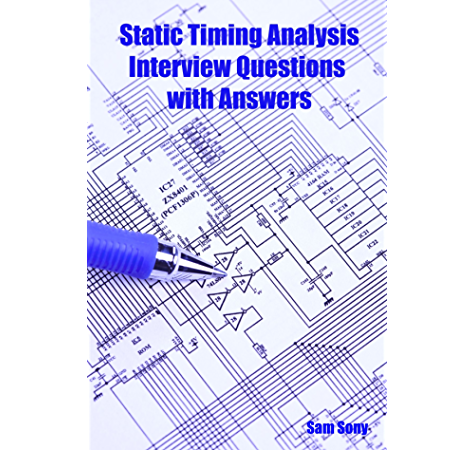 Static Timing Analysis Interview Questions Sony Sam Ebook Amazon Com