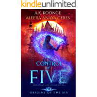 Control of Five: A Reverse Harem Series (Origins of the Six Series Book 2)