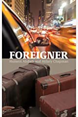 Foreigner: From an Iranian village to New York City, and the lights that led the way. Kindle Edition