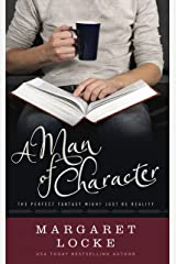 A Man of Character: A Magical Romantic Comedy (Magic of Love Book 1) Kindle Edition
