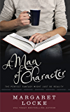 A Man of Character: A Magical Romantic Comedy (Magic of Love Book 1)