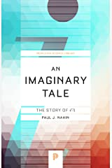 An Imaginary Tale: The Story of √-1 Kindle Edition