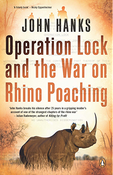 Operation Lock and the War on Rhino Poaching (English Edition) eBook: Hanks, John: Amazon.es: Tienda Kindle