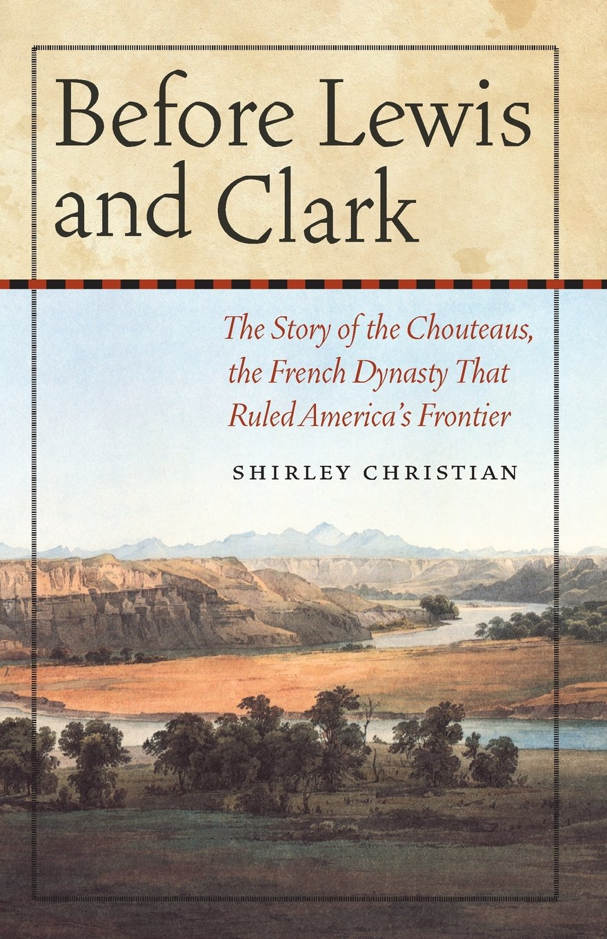 Before Lewis And Clark The Story Of The Chouteaus The French - Map of the united states before lewis and clark