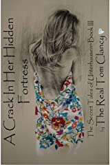 A Crack in Her Hidden Fortress (The Secret Tales of Unterhausen Book 3) Kindle Edition