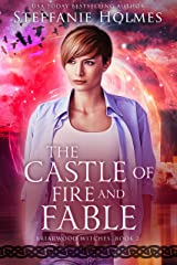 The Castle of Fire and Fable (Briarwood Witches Book 2) Kindle Edition