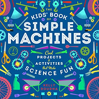 How do you lift a lion wells of knowledge science series kindle the kids book of simple machines cool projects activities that make science fun fandeluxe Image collections