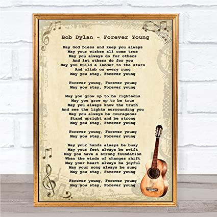 Amazoncom Bob Dylan Forever Young Song Lyric Quote Vintage Print