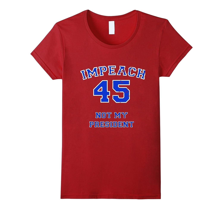 Impeach 45 Trump Liberal Progressive Green Investigate T-Shi