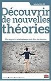 Découvrir de nouvelles théories : Une approche mixte et enracinée dans les données