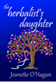 the herbalist's daughter: a short story (Tamrin Tales Book 1)