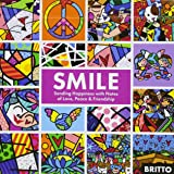 Smile: Sharing Happiness with Notes of Love, Peace, & Friendship